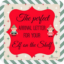printable elf on the shelf arrival letter people i want to punch in the throat the perfect arrival letter for