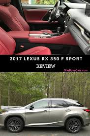 suv lexus 2017 a car for the modern shebuyscars 2017 lexus rx 350 f