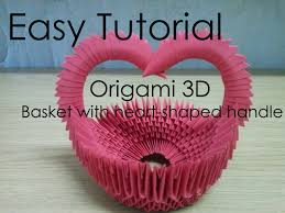 easy tutorial origami 3d basket with heart shaped handle youtube