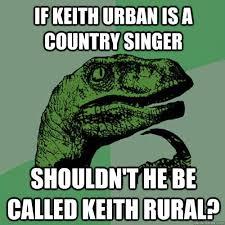 Urban Memes - keith urban meme matchmaker logistics