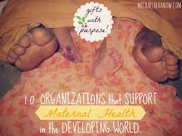 gifts with purpose 10 organizations that support maternal health