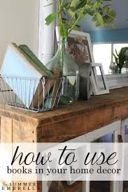 how to use books in your home decor the summery umbrella how to use books in your home decor