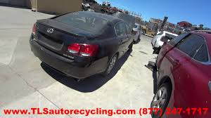 used lexus gs300 parts parting out 2006 lexus gs 300 stock 6210yl tls auto recycling