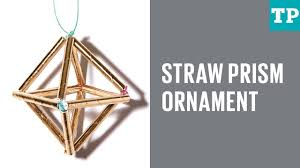 how to make a straw prism ornament