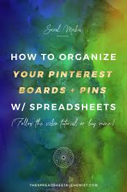 Spreadsheet Tutorials How To Organize Your Pinterest Boards U0026 Pins Using Spreadsheets