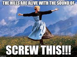Music Memes - maria sound of music meme generator imgflip