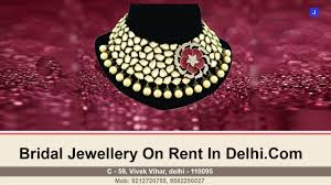 bridal jewellery on rent bridal wedding jewellery on rent in delhi much usefull