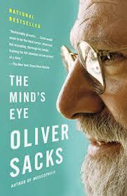 mind s the mind s eye oliver sacks m d author neurologist on the