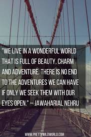 30 Most Inspiring Travel Quotes to Fuel Your Desire for Misadventures