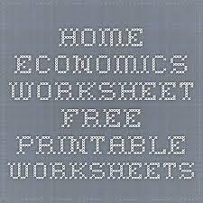 home economics worksheet free printable worksheets homeschool