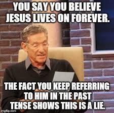 Funny Anti Christian Memes - jesus was imgflip