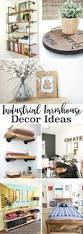 20 industrial farmhouse decor ideas yesterday on tuesday