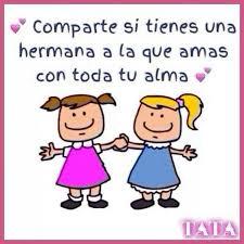 imagenes del amor y amistad para una hermana tarjetas bonitas para hermanas imágenes y frases bonitas