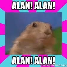 Gopher Meme - alan alan alan alan dramatic gopher meme generator