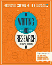 writing and research for graphic designers a designer u0027s manual to