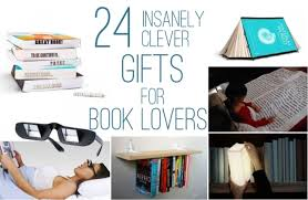 gifts for 24 insanely clever gifts for book