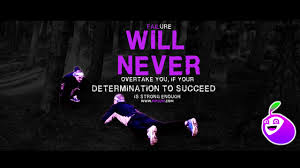 determination quote pics runners quote failure will never overtake you motivational image