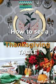 how to set a semi formal thanksgiving table with informal stuff