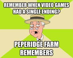 Pepperidge Farm Remembers Meme - remember when video games had a single ending peperidge farm