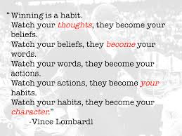 character quote sports thoughts become your actions vince lombardi quotes words of
