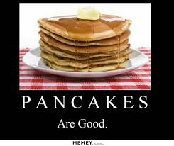 Funny Breakfast Memes - pancake sausage breakfast saturday april 22 6 am to 9 am bethany