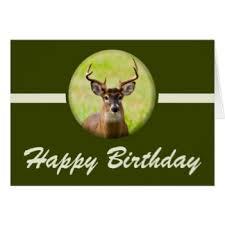 deer hunters birthday greeting cards zazzle