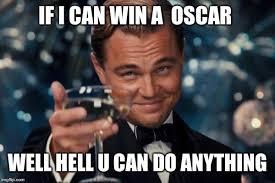 U Win Meme - leonardo dicaprio cheers meme imgflip