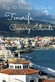 tenerife holiday guide top things to do in tenerife canary islands tenerife spain