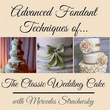 sold out advanced fondant techniques of the classic wedding cake
