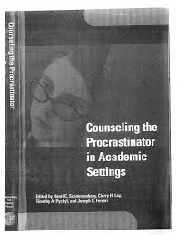 Counseling The Procrastinator In Academic Settings Pdf Counseling The Procrastinator In Academic Settings Pdf