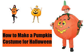 pumpkin costume how to make a pumpkin costume for tips to make a