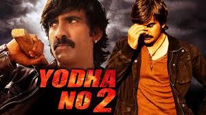 yodha no 2 2017 telugu film dubbed into hindi full movie ravi