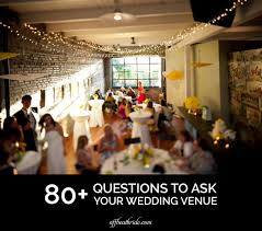 wedding venue questions our list of important questions to ask wedding venues
