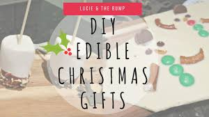 diy edible christmas gifts lucie and the bump youtube
