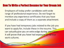 Resume Temporary Jobs by How To Write A Perfect Resume For Your Dream Job 8 638 Jpg Cb U003d1385012787