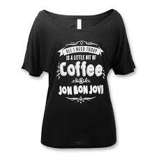official bon jovi coffee slouchy t shirt featured bon jovi