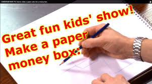 kids show video clip how make a paper cube money box youtube