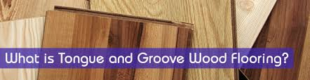 tongue and groove wood flooring how does it work the carpet guys