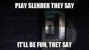 Meme Slender Man - the slender man images hilarious slender meme wallpaper and