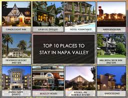 top 10 places to stay in napa valley in 2017 best way wine tours