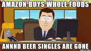 Whole Foods Meme - whole foods lost a customer meme on imgur