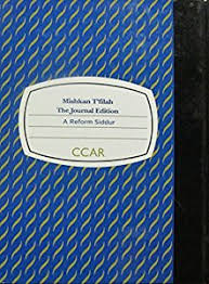 mishkan t filah a reform siddur mishkan t filah a reform siddur book by central conference of