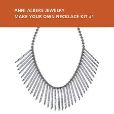 Create Your Own Necklace Anni Albers Jewelry Make Your Own Necklace Kit 1 Albers By Design