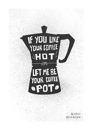 Blinded By Rainbows Lyrics If You Like Your Coffee Let Me Be Your Coffee By Foxandvelvet