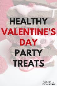 valentines kids healthy s day party treats for kids
