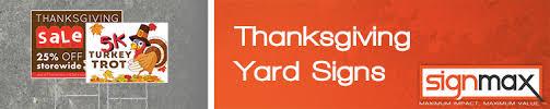custom vinyl thanksgiving yard signs signmax