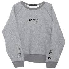 i am not sorry sweater by sourmilk