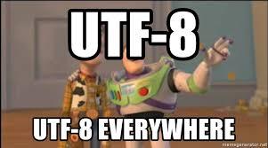 Meme Generator Everywhere - utf 8 utf 8 everywhere x x everywhere meme generator