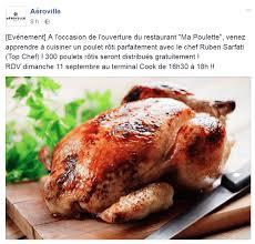 apprendre a cuisiner gratuitement centre commerciale aeroville 300 poulets rôtis distribués