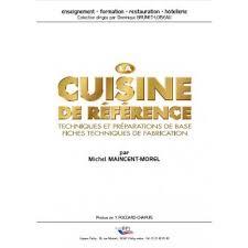 cuisine de reference livre ebook livre la cuisine de référence techniques et